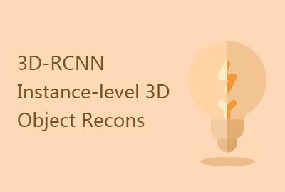【CVPR2018】3D-RCNN Instance-level 3D Object Recons
