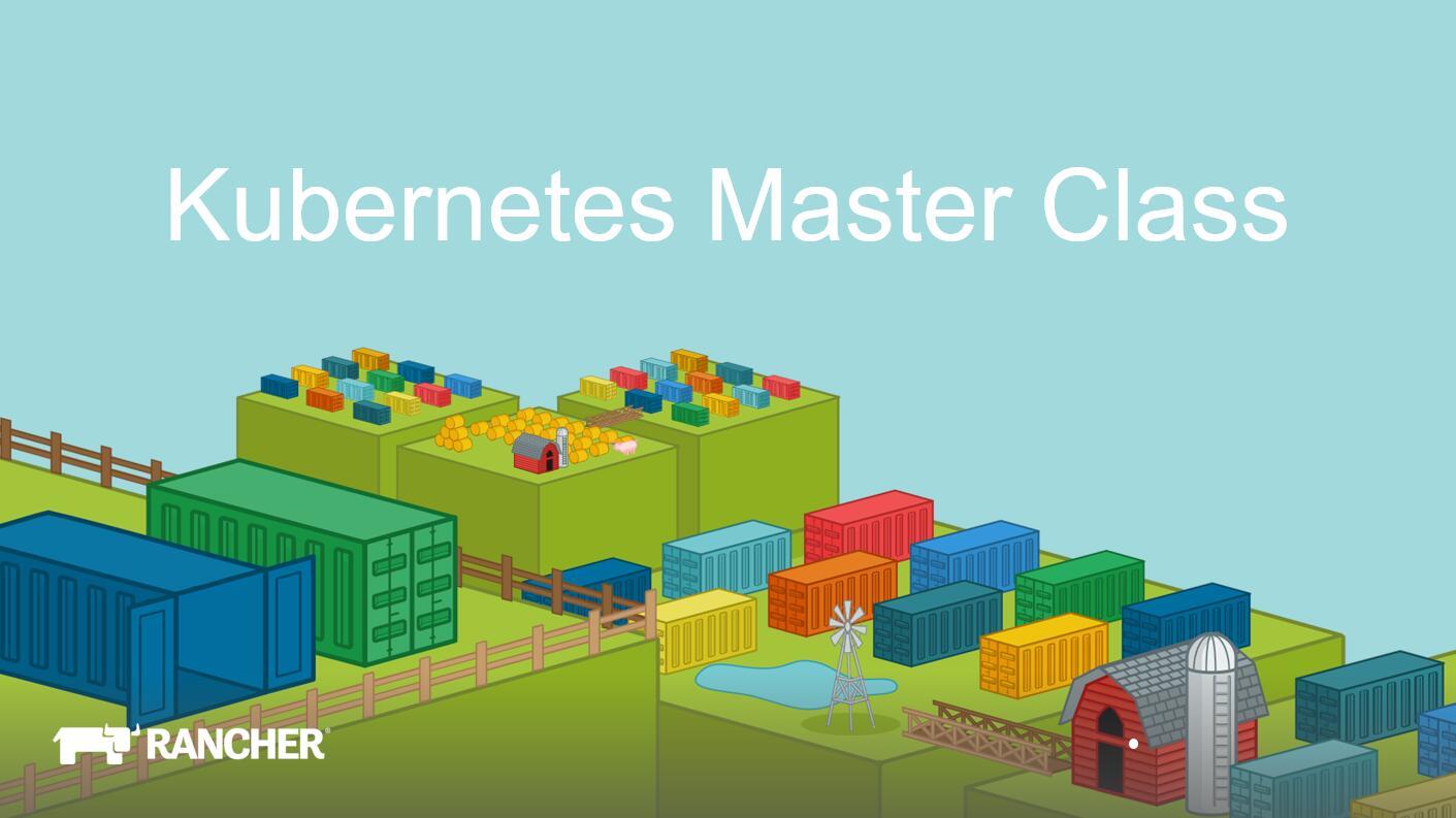 Kubernetes Master Class