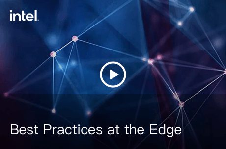 Best Practices at the Edge