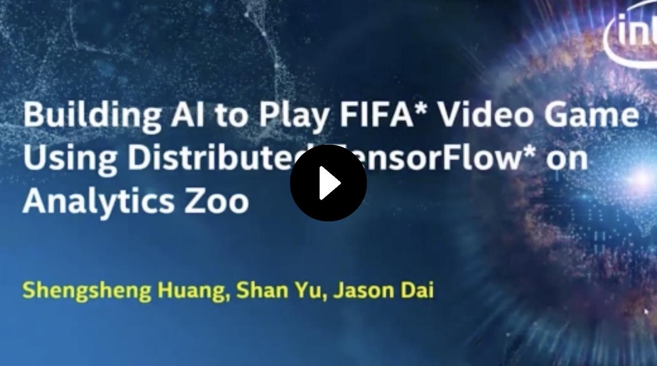 使用Analytics Zoo上的TensorFlow* 搭建FIFA